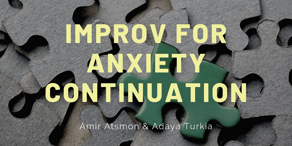 Improv For Anxiety Continuation