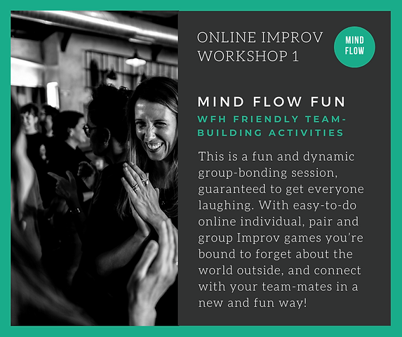 ONLINE IMPROV WORKSHOPS - MIND FLOW FUN.