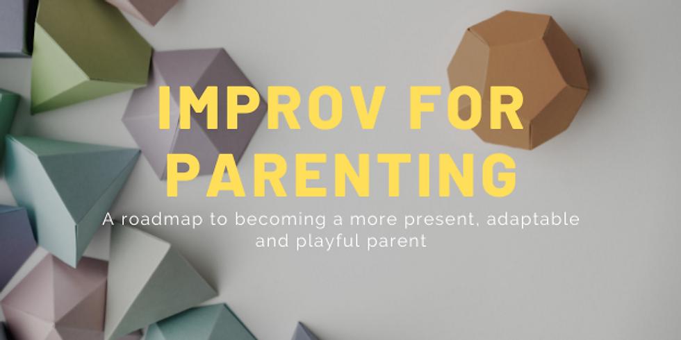 Improv For Parenting - 4-week workshop
