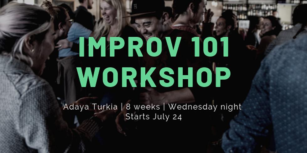 Improv 101 with Adaya Turkia