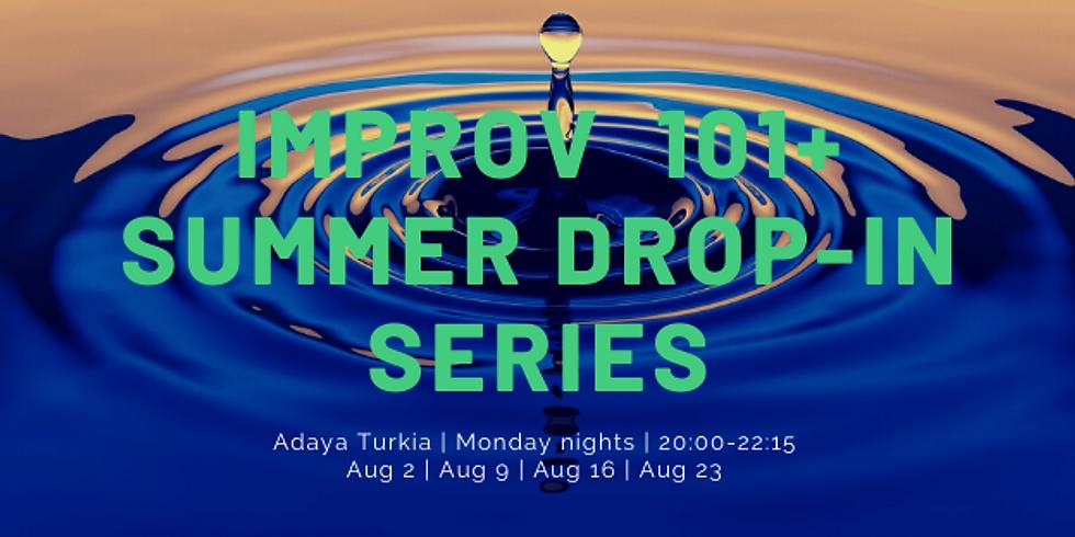 Improv 101+ Summer Drop In Series