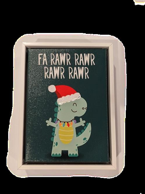 Fa Rawr Rawr Canvas