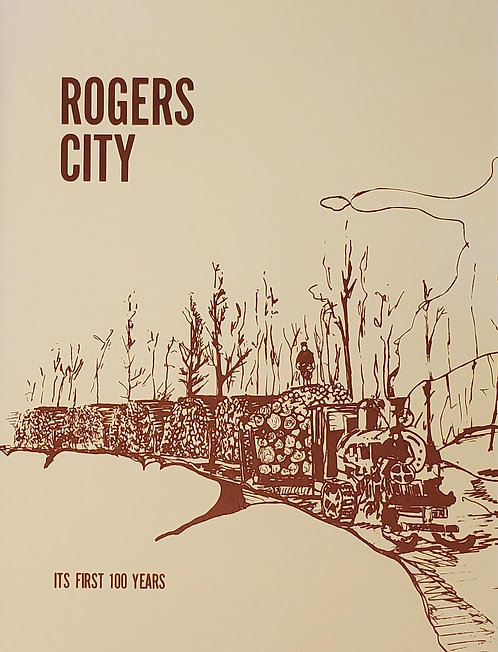 Rogers City - It's First 100 Years