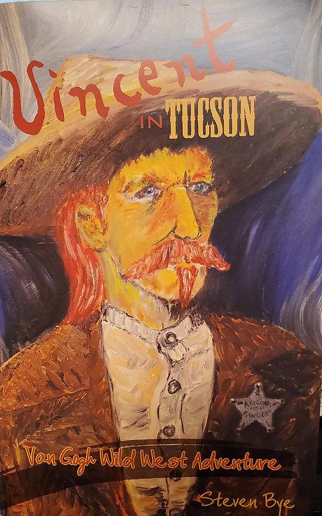 Vincent in Tucson:  Van Gogh Wild West Adventure
