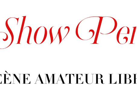 """LE SHOW PERCHE"", SCÈNE AMATEUR LIBRE MADE IN FRANCE"