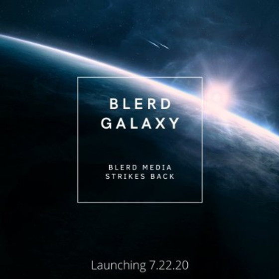 Blerd Galaxy Magazine Launch