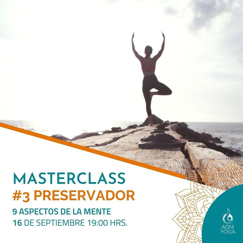 Masterclass: #3 Preservador