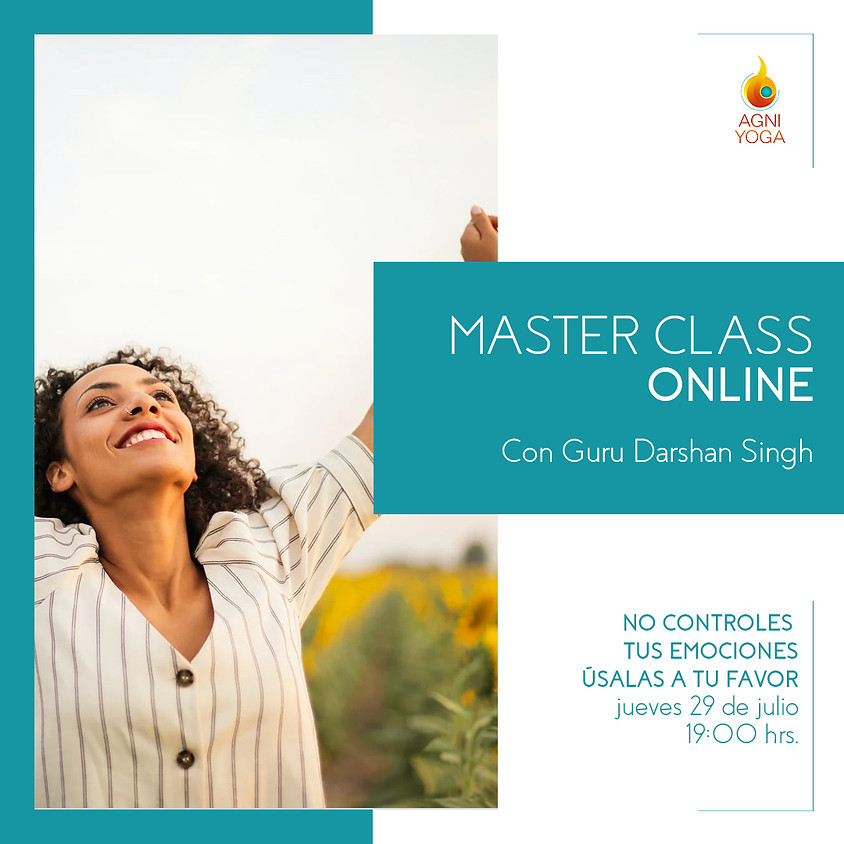 Master Class: No controles tus emociones… Úsalas a tu favor!