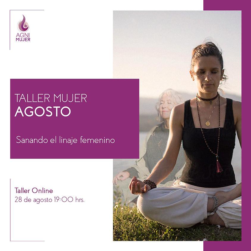 "Taller Online Mujeres: ""Sanando mi linaje femenino"""