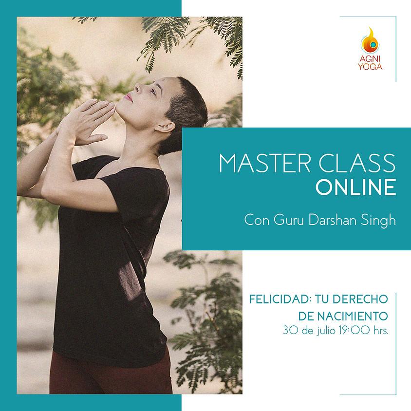 Master Class: Felicidad: Tu derecho de nacimiento