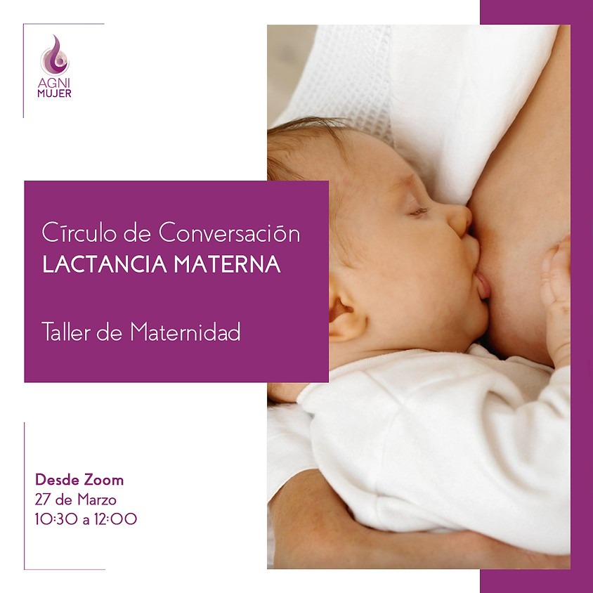 Taller Online Maternidad: Circulo de conversación sobre lactancia