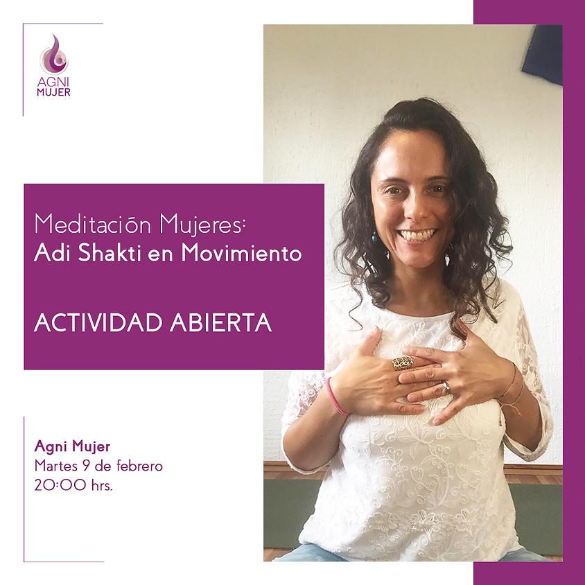 Meditación online Mujeres: Adi Shakti en movimiento