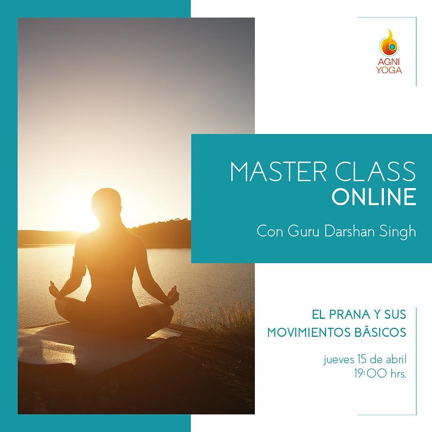 Master Class,  El Prana y sus movimientos básicos
