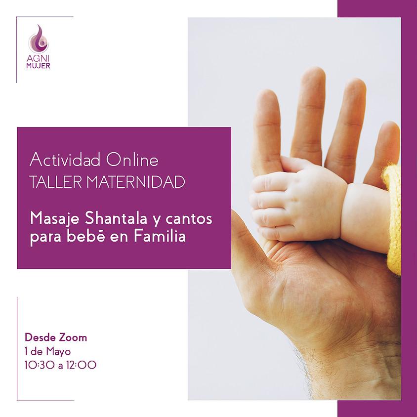 """Taller Online Maternidad: """"Masaje Shantala y cantos para bebé en Familia"""""""