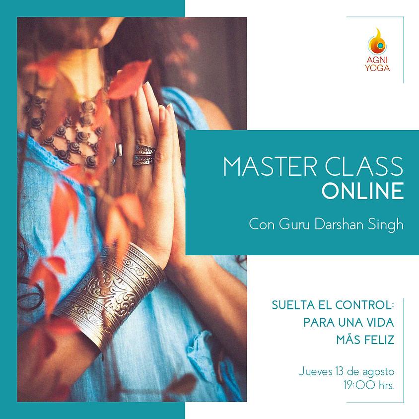 Master Class: Suelta el Control! para una vida más feliz