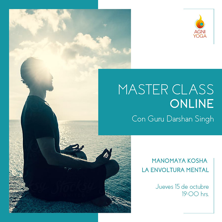 Master Class: Manomaya Kosha - La envoltura mental