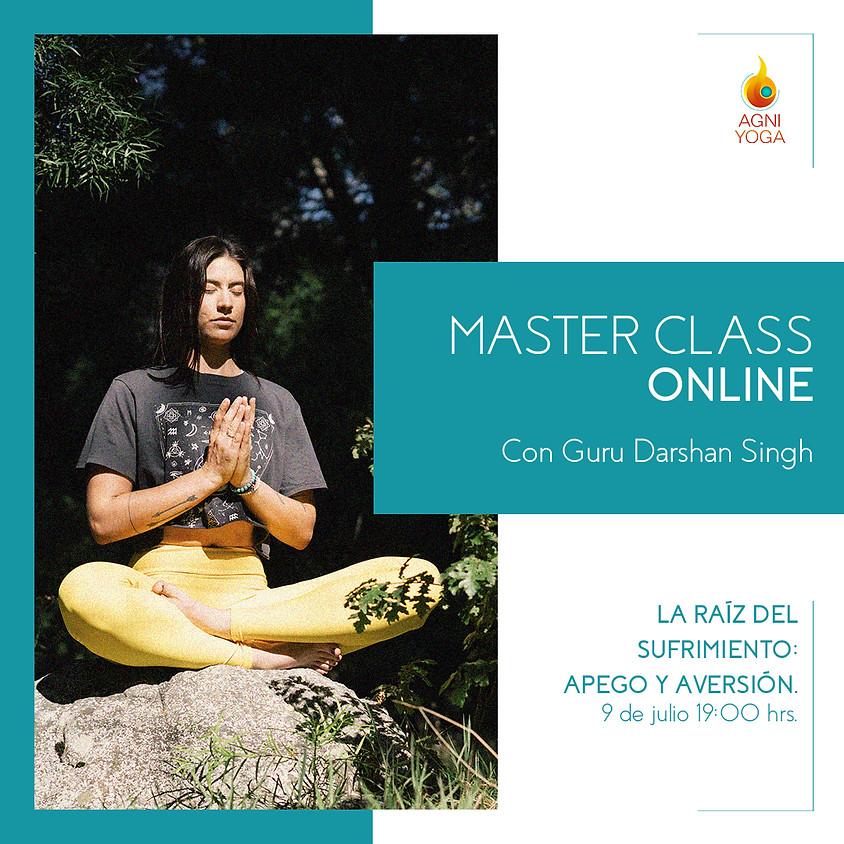 Master Class: La raíz del sufrimiento: Apego y aversión.