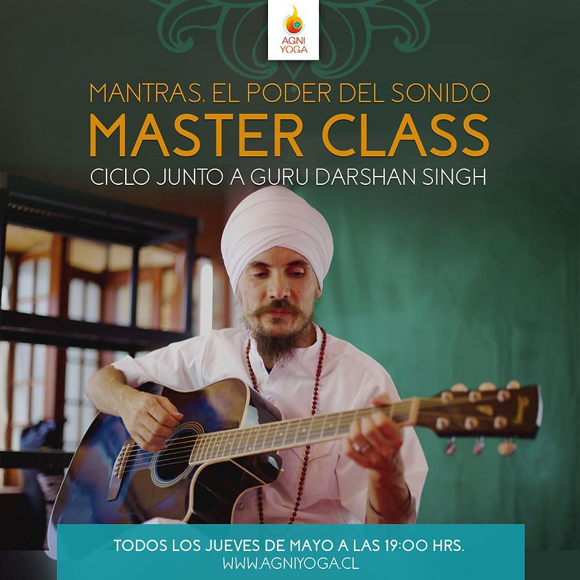Master Class, Mantra: El sonido es el origen de toda creación