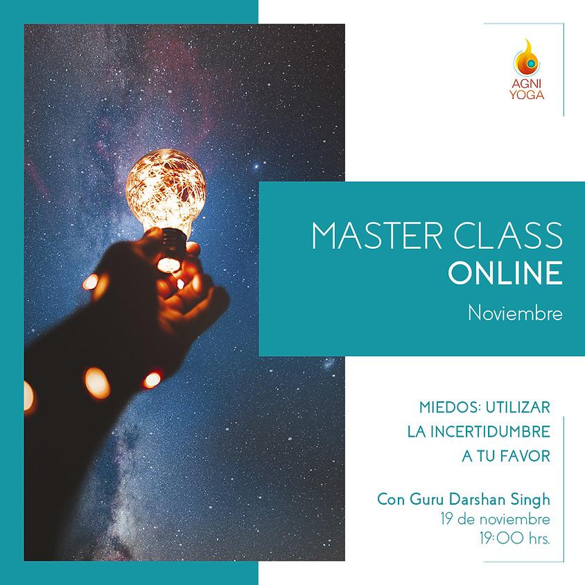 Master Class: Miedo. Utilizar la incertidumbre a tu favor