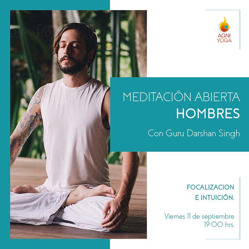 Meditación para Hombres: Focalizacion e intuición.