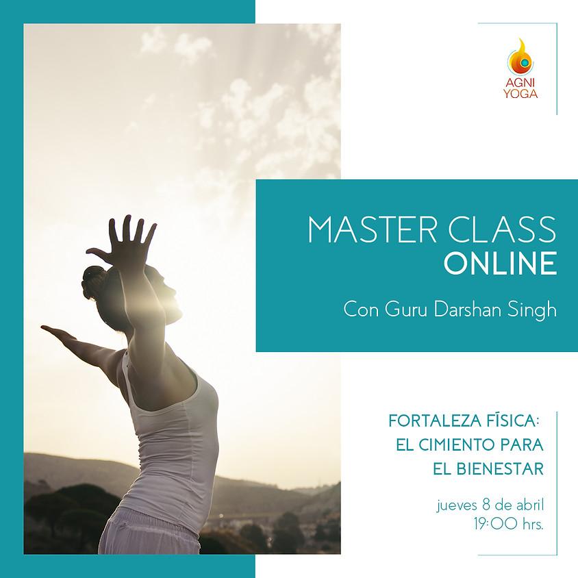 Master Class Fortaleza Física: El cimiento para el bienestar