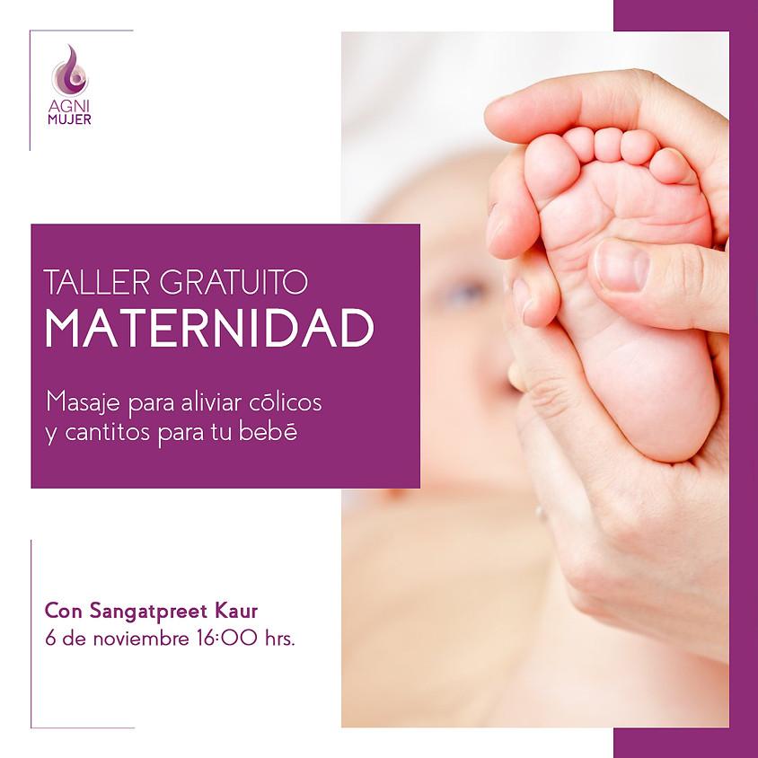 """Taller de Maternidad Gratis: """"Masaje para aliviar cólicos y cantitos para tu bebé"""""""