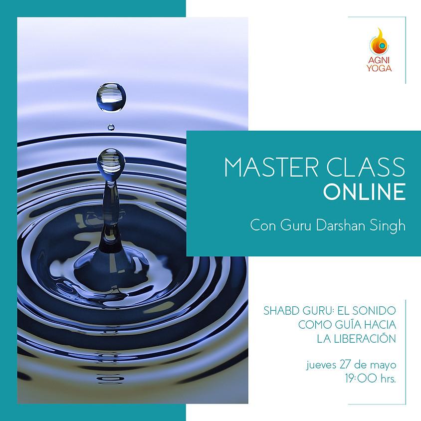 Master Class: Shabd Guru: El sonido como guía hacia la liberación