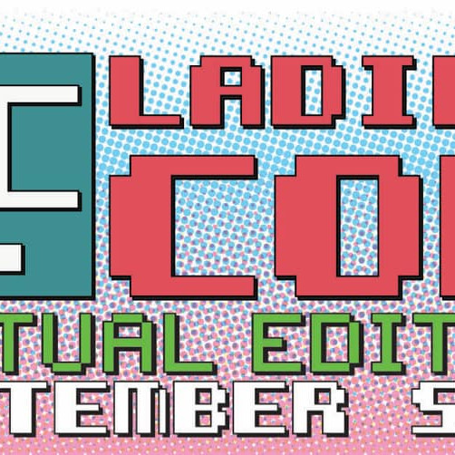 Ladies Con: Virtual Edition