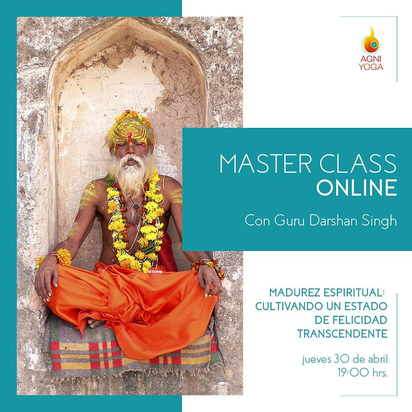 Master Class,  Madurez espiritual: Cultivando un estado de felicidad transcendente