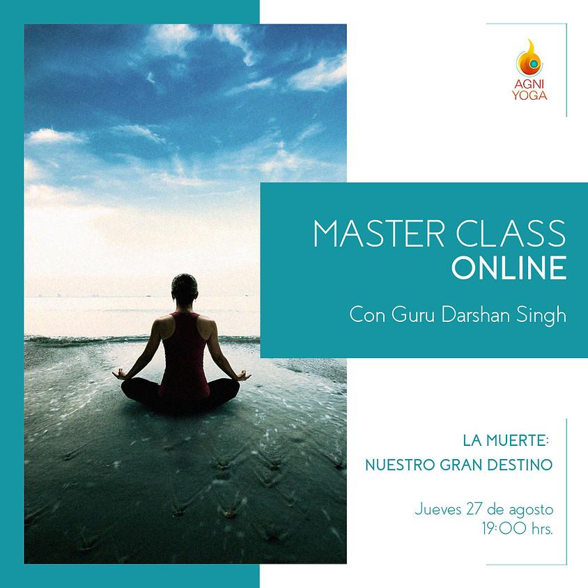 Master Class: La muerte, nuestro gran destino