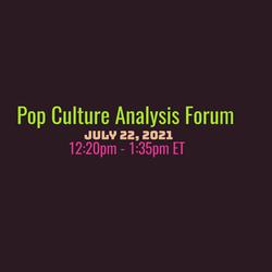 Pop Culture Analysis Forum