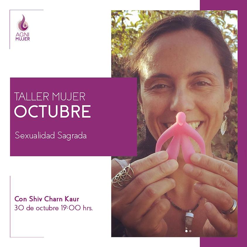 "Taller Online Mujeres: ""Sexualidad Sagrada"""