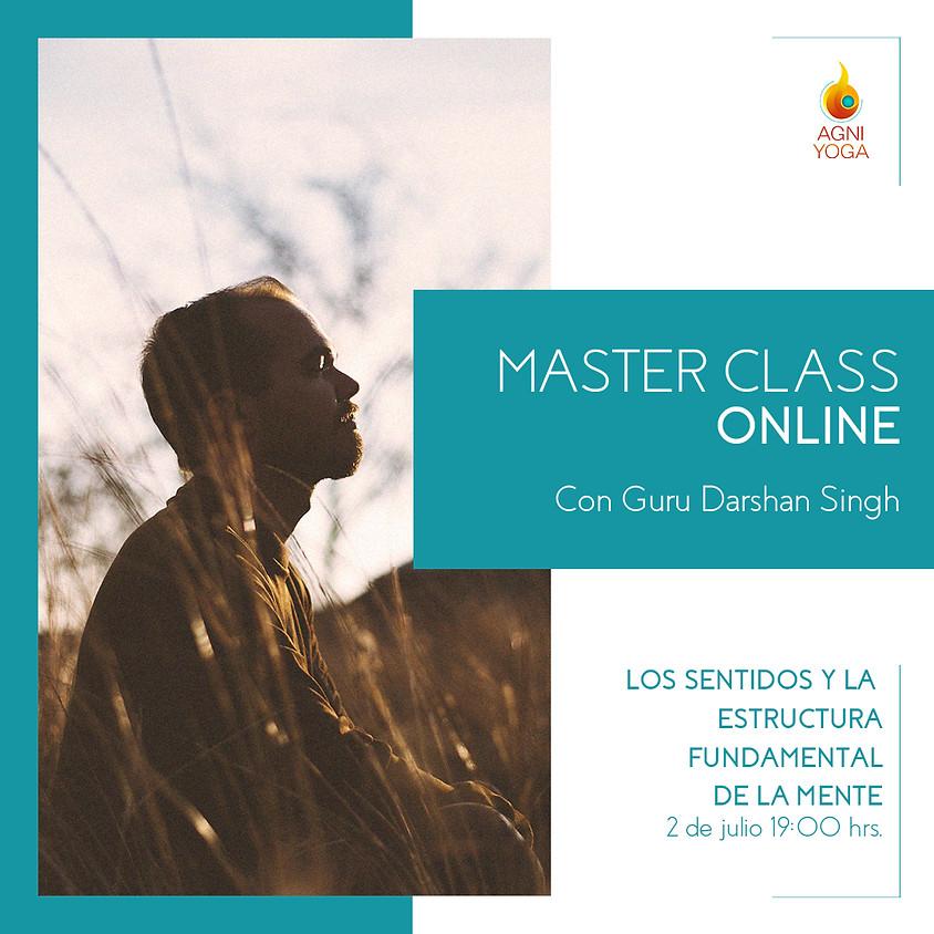 Master Class: Los sentidos y la estructura fundamental de la mente