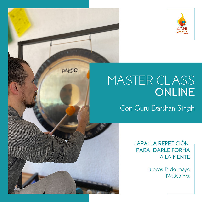 Master Class, Japa: La repetición para darle forma a la mente