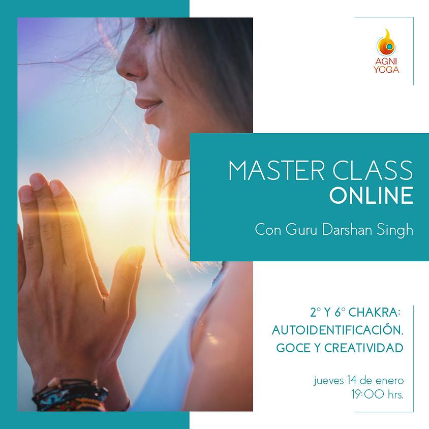 Master Class: 2º y 6º chakra: Autoidentificación, goce y creatividad