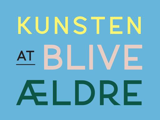 KUNSTEN at BLIVE ÆLDRE