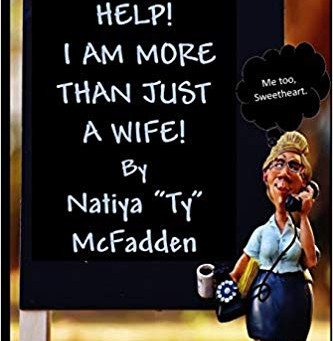 Help! I Am More Than Just A Wife