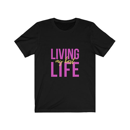 "Fuscia/Yellow ""Living My Best Life"" Short Sleeve Tee"