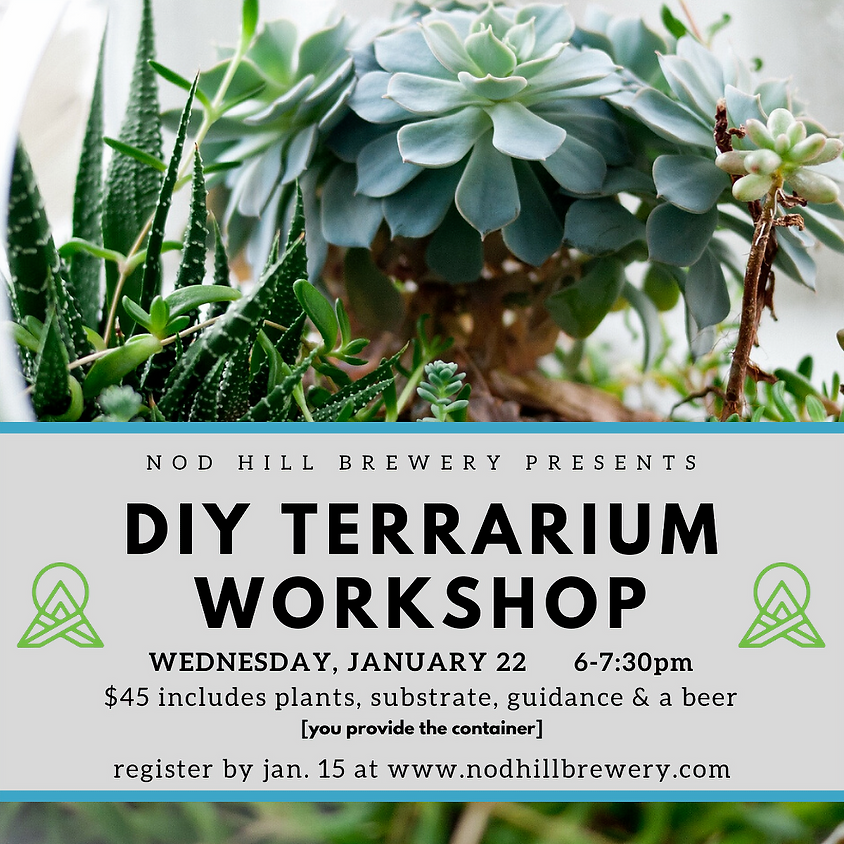 This week's Terrarium Night is Sold Out.  Join our mailing list to find out when the next one will be!
