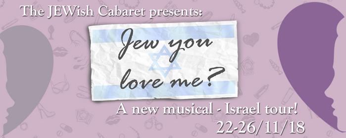 Jew You Love Me? Nov18