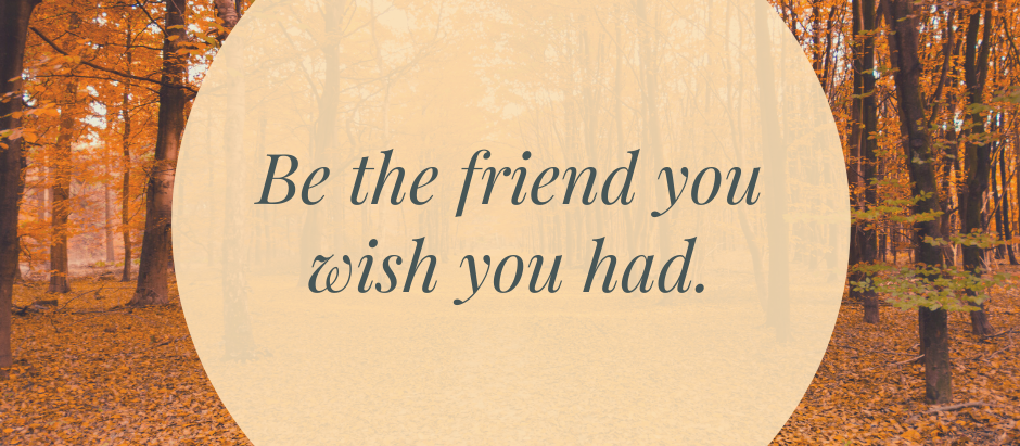 Be the Friend