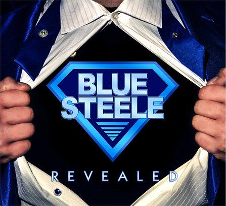 Blue Steele: Revealed