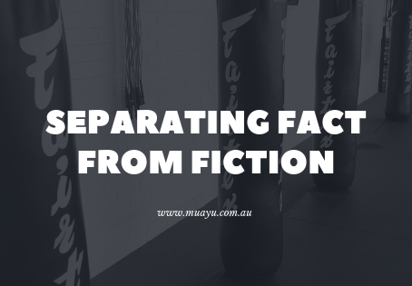 Separating fact from fiction (muay thai edition)