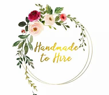 Handmade to Hire