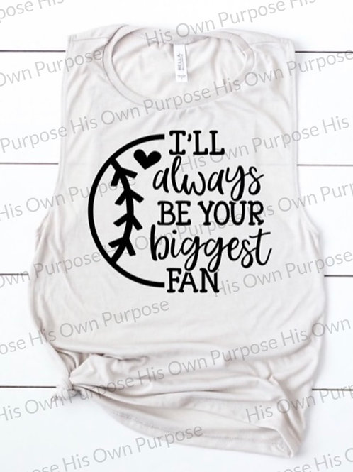 Your Biggest Fan(Baseball/Softball)