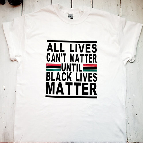 All Lives Can't Tee