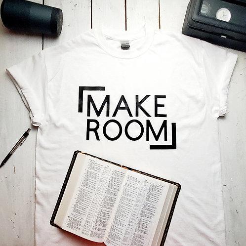 Make Room Tee