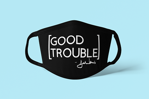 Good Trouble Face Covering