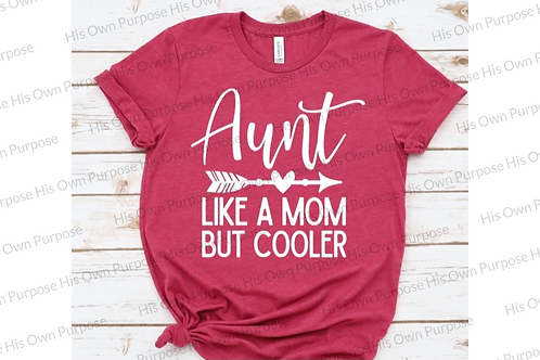 Aunt: Like a Mom but Cooler