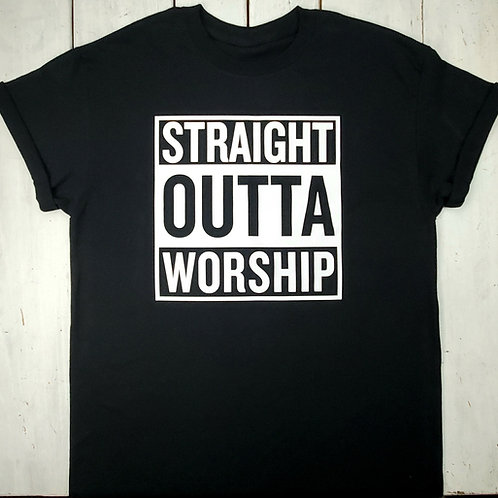 Straight Outta Worship